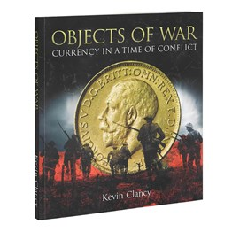 Objects of War: Currency in a Time of Conflict
