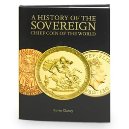 A History of The Sovereign: Chief Coin of the World